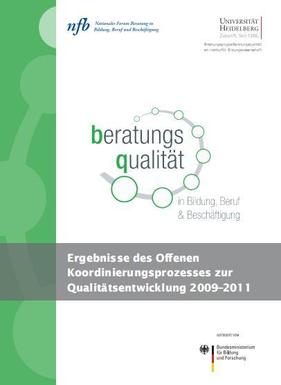 Ergebnisse des Offenen Koordinierungsprozess Qualitätsentwicklung